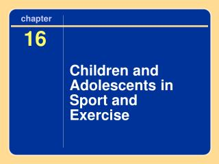 Children and Adolescents in Sport and Exercise