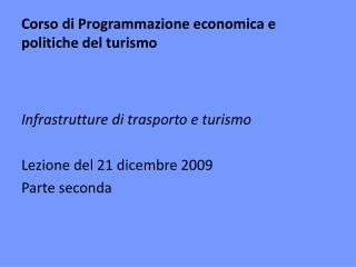 Corso di Programmazione economica e politiche del turismo