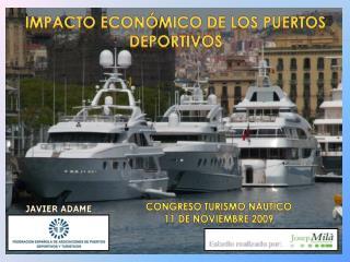 Impacto econ�mico  de los puertos  deportivos