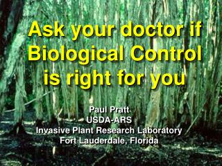Ask your doctor if Biological Control  is right for you