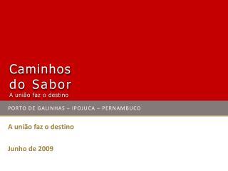 PORTO DE GALINHAS – IPOJUCA – PERNAMBUCO