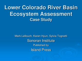 Lower Colorado River Basin Ecosystem Assessment Case Study