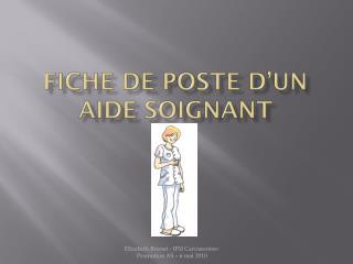 FICHE DE POSTE D'UN AIDE SOIGNANT