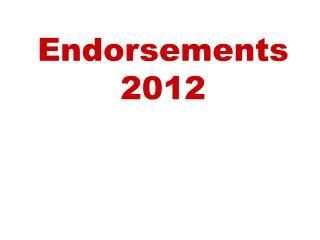Endorsements 2012