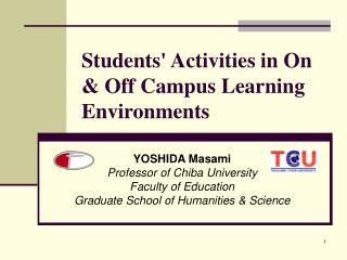 Students' Activities in On & Off Campus Learning Environments