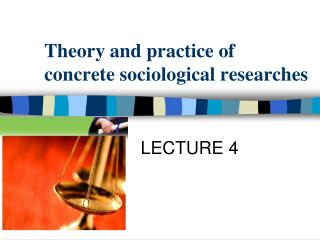 Theory and practice of concrete sociological researches