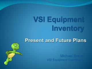 VSI Equipment Inventory