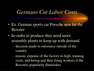 Germans Cut Labor Costs
