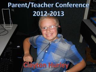 Parent/Teacher Conference 2012-2013