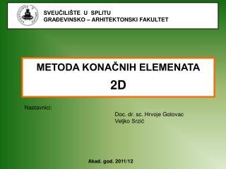 METODA KONAČNIH ELEMENATA 2D