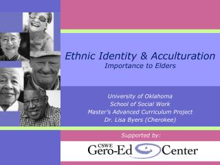 Ethnic Identity & Acculturation  Importance to Elders