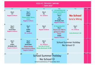 School Summer Holiday No School   School recommences 2 nd  September 2013