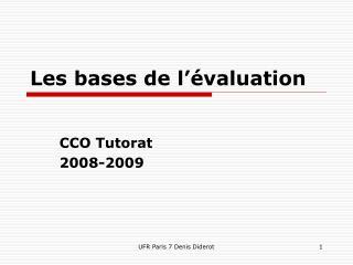 Les bases de l'évaluation