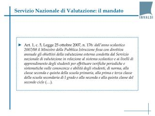 Servizio Nazionale di Valutazione: il mandato