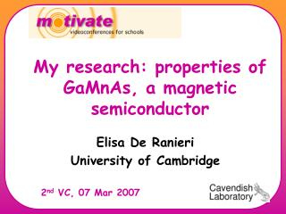 My research: properties of GaMnAs, a magnetic semiconductor