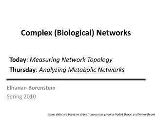 Complex (Biological) Networks