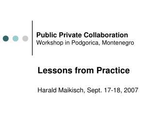 Public Private Collaboration Workshop in Podgorica, Montenegro