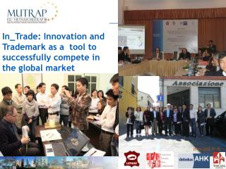 In_Trade: Innovation and Trademark as a  tool to  successfully compete in  the global market