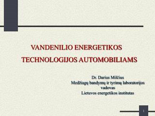 VANDENILIO ENERGETIKOS TECHNOLOGIJOS AUTOMOBILIAMS