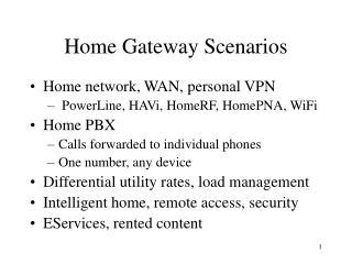 Home Gateway Scenarios