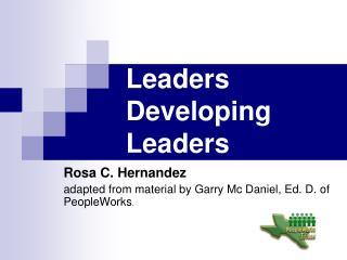 Leaders  Developing  Leaders