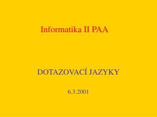 Informatika II PAA