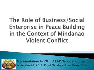 A presentation to 2011 CEAP National Convention