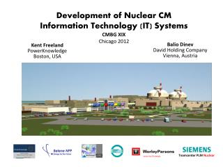 Development of Nuclear CM  Information Technology (IT) Systems CMBG XIX Chicago 2012