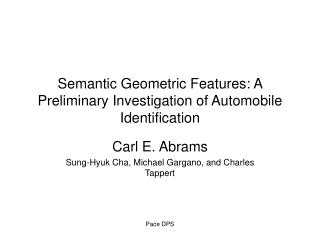 Semantic Geometric Features: A Preliminary Investigation of Automobile Identification