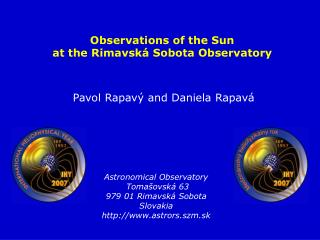 Pavol Rapav� and Daniela Rapav�