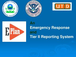 An Emergency Response  and  Tier II Reporting System