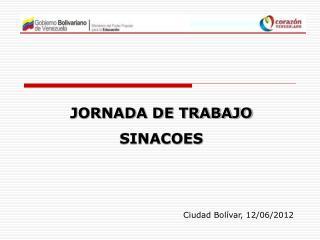 JORNADA DE TRABAJO  SINACOES