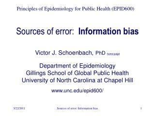 Sources of error:   Information bias