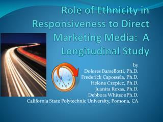 Role of Ethnicity in Responsiveness to Direct Marketing Media:  A Longitudinal Study