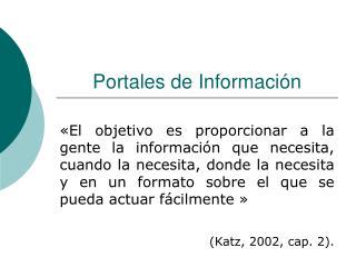 Portales de Informaci�n