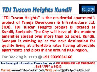 TDI Tuscan Heights Main NH 1 Kundli @ 09999684166