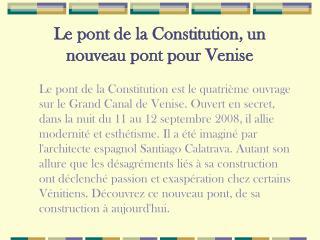 Le pont de la Constitution, un nouveau pont pour Venise
