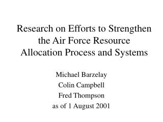 Research on Efforts to Strengthen the Air Force Resource Allocation Process and Systems