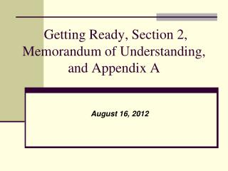 Getting Ready, Section 2,  Memorandum of Understanding, and Appendix A