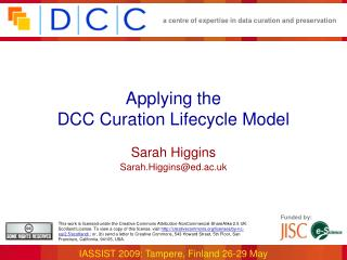 Applying the  DCC Curation Lifecycle Model