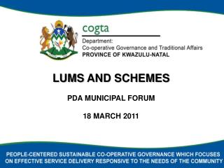 LUMS  AND SCHEMES PDA MUNICIPAL FORUM 18 MARCH 2011