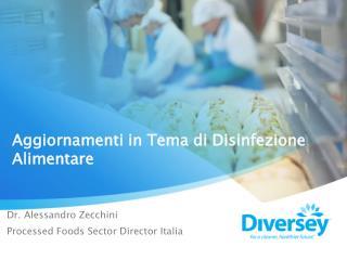Aggiornamenti in Tema di Disinfezione Alimentare
