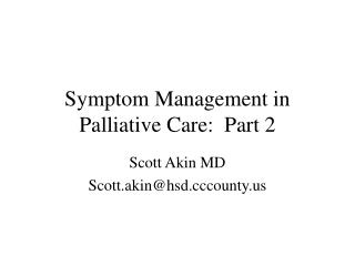 Symptom Management in Palliative Care:  Part 2