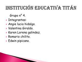 Institución educativa titán