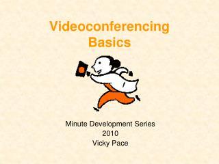 Videoconferencing  Basics