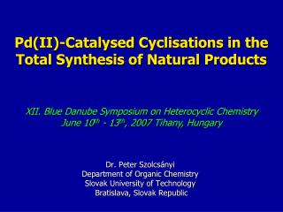 Pd(II) - Catalysed Cyclisations  in the Total Synthesis of Natural Products
