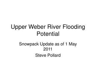 Upper Weber River Flooding Potential