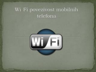 Wi-Fi povezivost mobilnih telefona