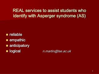REAL services to assist students who identify with Asperger syndrome (AS)