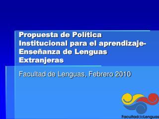 Propuesta de Política Institucional para el aprendizaje-Enseñanza de Lenguas Extranjeras
